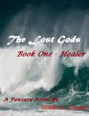 The Lost Gods, Book One - healer