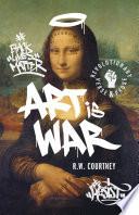 Art Is War