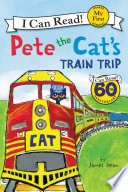 Pete The Cat S Train Trip