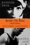 Border City Blues 2-Book Bundle