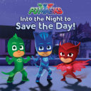 Into the Night to Save the Day! Pdf/ePub eBook