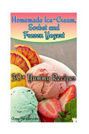 Homemade Ice cream  Sorbet and Frozen Yogurt