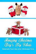Amazing Christmas Dog's Toy Ideas