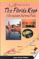 Adventure Guide to the Florida Keys & the Everglades National Park