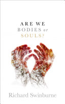 Are We Bodies Or Souls