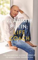 Vladimir Putin: Life Coach Book
