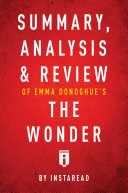 Pdf Summary, Analysis & Review of Emma Donoghue's The Wonder by Instaread Telecharger