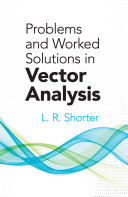 Problems and Worked Solutions in Vector Analysis Pdf/ePub eBook