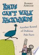 Emus Can t Walk Backwards Book PDF
