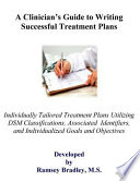 A Clinician's Guide to Writing Successful Treatment Plans