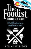 The Fort Collins  Colorado Foodist Bucket List  100  Must Try Restaurants  Breweries  Farm Tours  and More