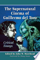 The Supernatural Cinema of Guillermo del Toro