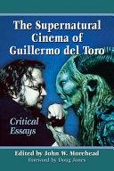 The Supernatural Cinema of Guillermo del Toro