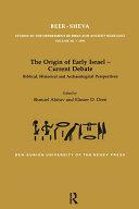 The Origin of Early Israel Current Debate
