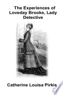 Read Online The Experiences of Loveday Brooke, Lady Detective For Free