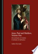 Jesus Paul And Matthew Volume One