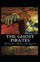 The Ghost Pirates Annotated