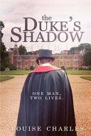 The Duke s Shadow