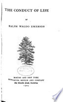 The Complete Works of Ralph Waldo Emerson: The conduct of life