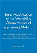 Laser Modification of the Wettability Characteristics of Engineering Materials  Engineering Materials Series ERS Publication 3