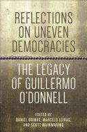 Reflections on Uneven Democracies