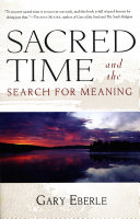 Sacred Time and the Search for Meaning [Pdf/ePub] eBook