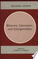 Rhetoric, Literature, and Interpretation