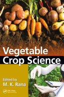 """Vegetable Crop Science"" by M. K. Rana"