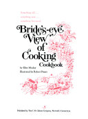 Bride s eye View of Cooking Cookbook