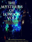 The Mysteries of London Volume 1 (of 4) (Illustrations) Book