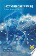 Body Sensor Networking, Design and Algorithms