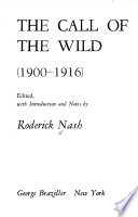 The Call of the Wild: 1900-1916