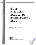 From symbolic logic-- to mathematical logic