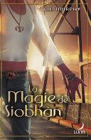 La magie de Siobhàn (Harlequin Luna)