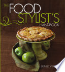 Food Stylist s Handbook Book