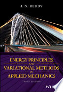 Energy Principles and Variational Methods in Applied Mechanics