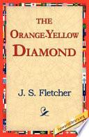 The Orange-Yellow Diamond Read Online