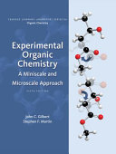 Experimental Organic Chemistry  A Miniscale   Microscale Approach Book