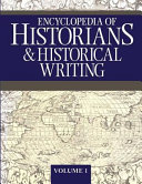 Encyclopedia of Historians and Historical Writing