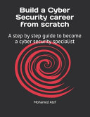 Build a Cyber Security Career from Scratch