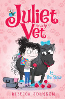 At the Show: Juliet, Nearly a Vet (Book 2) Pdf/ePub eBook