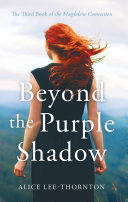 Beyond the Purple Shadow