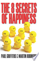 The 8 Secrets of Happiness Book
