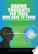 Daring Thoughts for Those Who Dare to Think Book