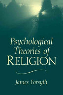 Psychological Theories of Religion Book