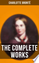 The Complete Works Of Charlotte Bront