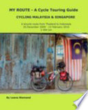 My Route - a Bicycle Touring Route - Cycling Malaysia and Singapore