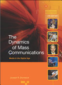 The Dynamics of Mass Communications