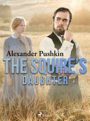 The Squire   s Daughter