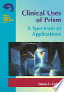 Clinical Uses of Prism